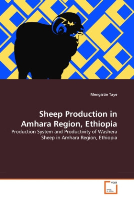 SHEEP PRODUCTION IN AMHARA REGION, ETHIOPIA