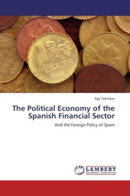 The Political Economy of the Spanish Financial Sector