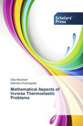 Mathematical Aspects of Inverse Thermoelastic Problems
