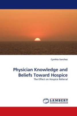 Physician Knowledge and Beliefs Toward Hospice