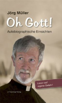 Oh Gott! Autobiographische Einsichten