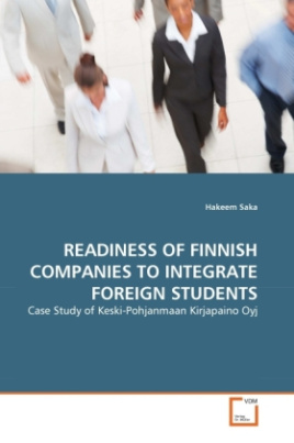 READINESS OF FINNISH COMPANIES TO INTEGRATE FOREIGN STUDENTS