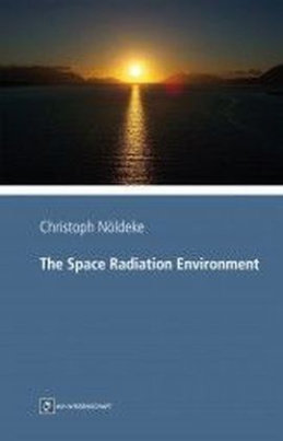 The Space Radiation Environment