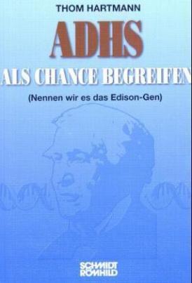 ADHS als Chance begreifen