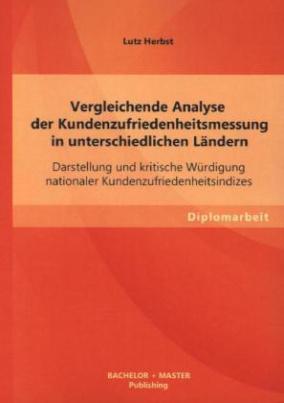 Vergleichende Analyse der Kundenzufriedenheitsmessung in unterschiedlichen Ländern