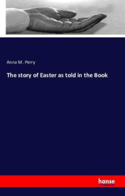 The story of Easter as told in the Book