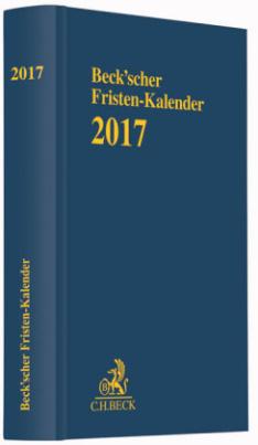 Beck'scher Fristen-Kalender 2017