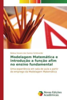 Modelagem Matemática e introdução a função afim no ensino fundamental