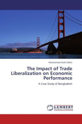 The Impact of Trade Liberalization on Economic Performance