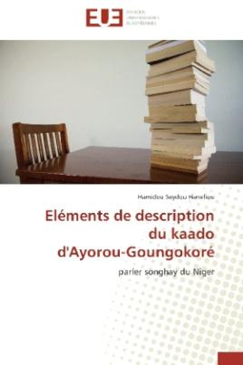 Eléments de description du kaado d'Ayorou-Goungokoré