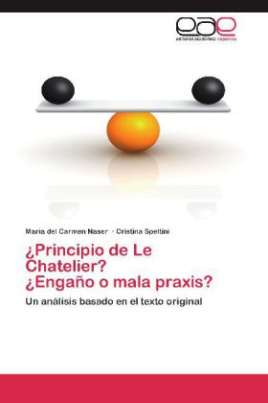 ¿Principio de Le Chatelier? ¿Engaño o mala praxis?