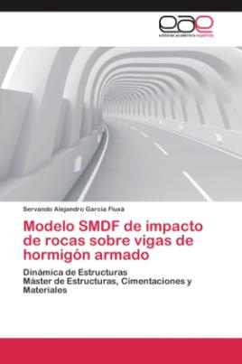 Modelo SMDF de impacto de rocas sobre vigas de hormigón armado