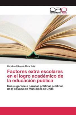 Factores extra escolares en el logro académico de la educación pública