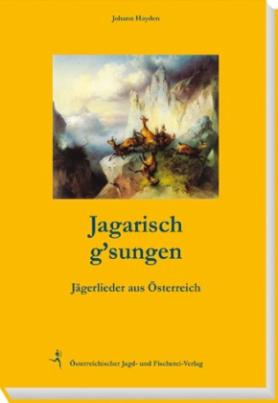 Jagarisch g'sungen
