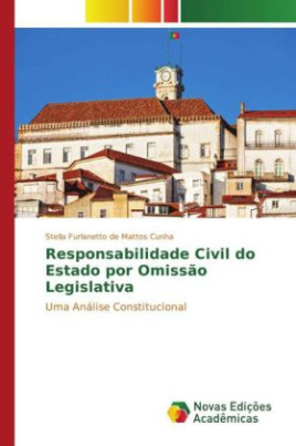 Responsabilidade Civil do Estado por Omissão Legislativa