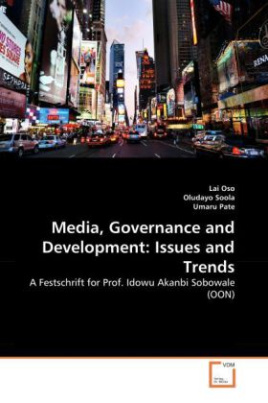 Media, Governance and Development: Issues and Trends