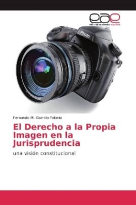 El Derecho a la Propia Imagen en la Jurisprudencia