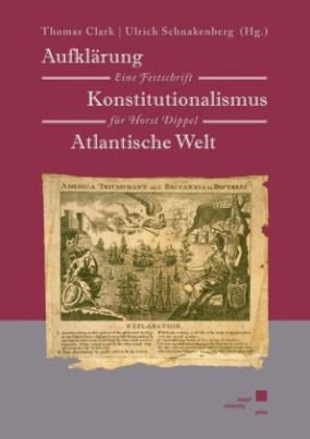 Aufklärung Konstitutionalismus Atlantische Welt