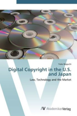 Digital Copyright in the U.S. and Japan