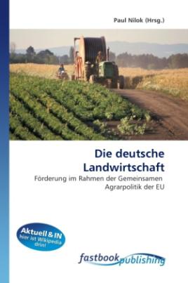 Die deutsche Landwirtschaft