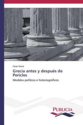 Grecia antes y después de Pericles