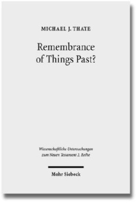 Remembrance of Things Past?