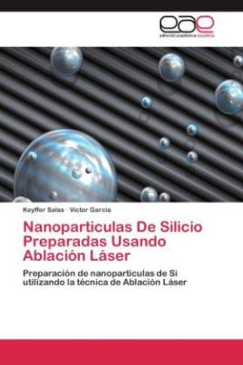Nanoparticulas De Silicio Preparadas Usando Ablación Láser