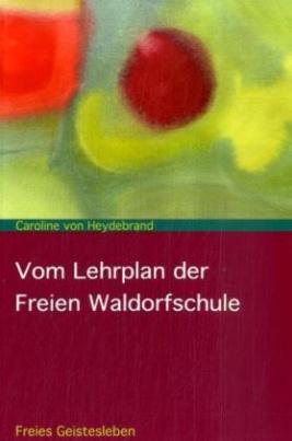 Vom Lehrplan der Freien Waldorfschule