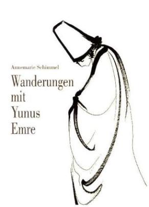 Wanderungen mit Yunus Emre