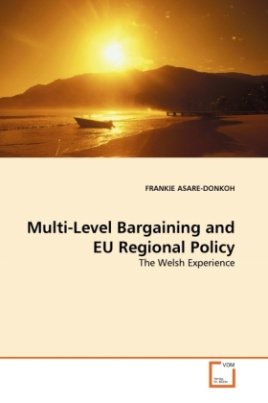 Multi-Level Bargaining and EU Regional Policy