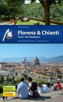 Florenz & Chianti, Siena, San Gimignano