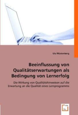 Beeinflussung von Qualitätserwartungen als Bedingung von Lernerfolg