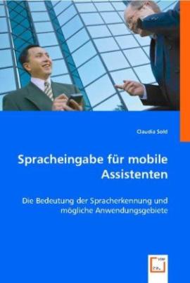 Spracheingabe für mobile Assistenten