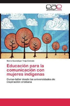 Educación para la comunicación con mujeres indígenas