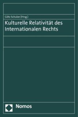 Kulturelle Relativität des Internationalen Rechts
