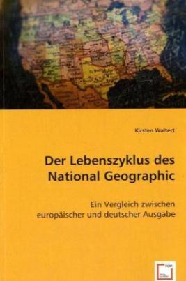 Der Lebenszyklus des National Geographic