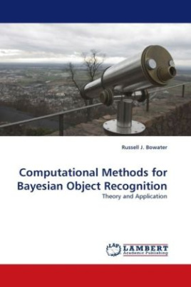 Computational Methods for Bayesian Object Recognition