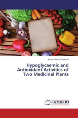 Hypoglycaemic and Antioxidant Activities of Two Medicinal Plants