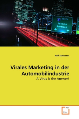 Virales Marketing in der Automobilindustrie