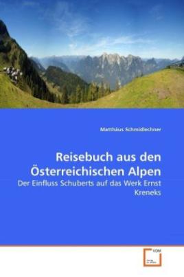 Reisebuch aus den Österreichischen Alpen