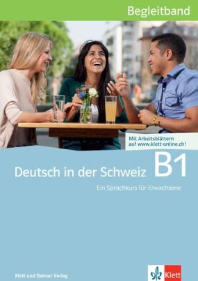 Deutsch in der Schweiz B1