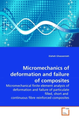 Micromechanics of deformation and failure of composites