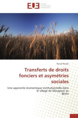 Transferts de droits fonciers et asymétries sociales