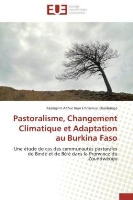 Pastoralisme, Changement Climatique et Adaptation au Burkina Faso