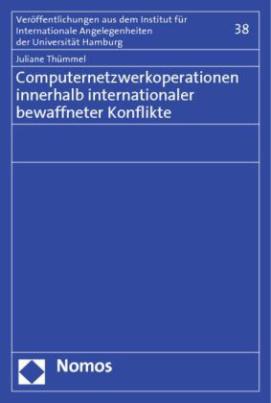 Computernetzwerkoperationen innerhalb internationaler bewaffneter Konflikte