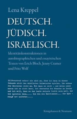 Deutsch. Jüdisch. Israelisch.