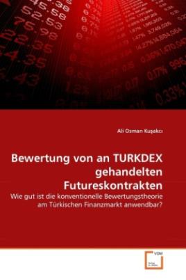 Bewertung von an TURKDEX gehandelten Futureskontrakten