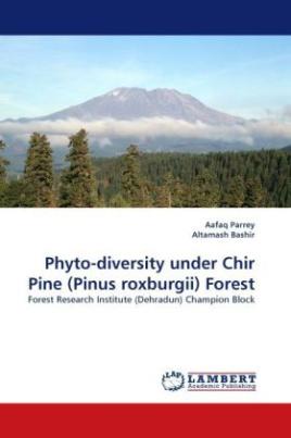 Phyto-diversity under Chir Pine (Pinus roxburgii) Forest