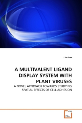 A MULTIVALENT LIGAND DISPLAY SYSTEM WITH PLANT VIRUSES