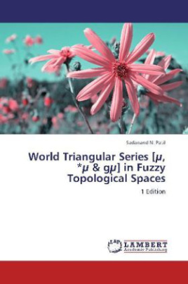 World Triangular Series [µ, µ & gµ] in Fuzzy Topological Spaces